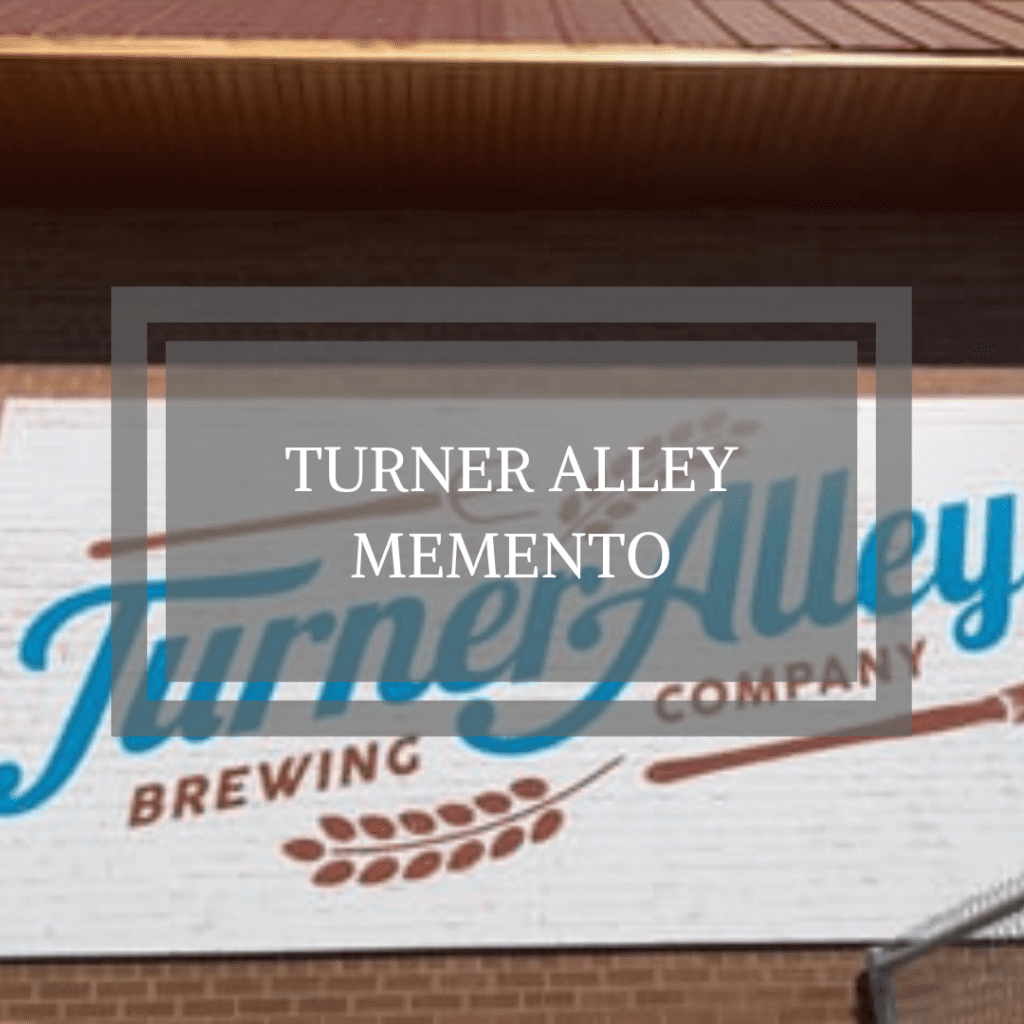 Turner Alley Memento